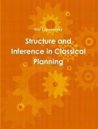 Structure and Inference in Classical Planning