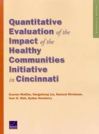 Quantitative Evaluation of the Impact of the Healthy Communities Initiative in Cincinnati
