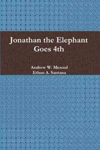 Jonathan the Elephant Goes 4th