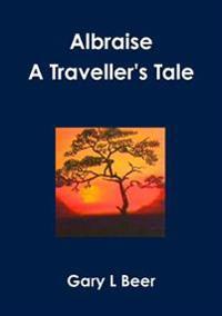 Albraise a Traveller's Tale