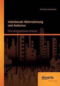 Intentionale Wahrnehmung Und Autismus