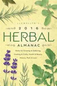 Llewellyn's Herbal Almanac 2016
