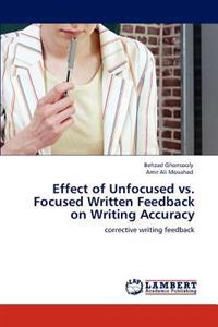 Effect of Unfocused vs. Focused Written Feedback on Writing Accuracy