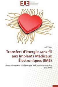 Transfert d'�nergie Sans Fil Aux Implants M�dicaux �lectroniques (Ime)
