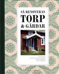 Så renoveras torp & gårdar