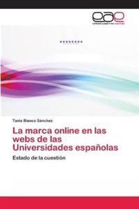 La Marca Online En Las Webs de Las Universidades Espanolas