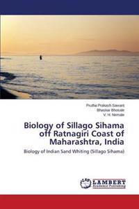 Biology of Sillago Sihama Off Ratnagiri Coast of Maharashtra, India