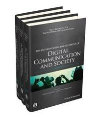 International Encyclopedia of Digital Communication and Society, 3 Volume S