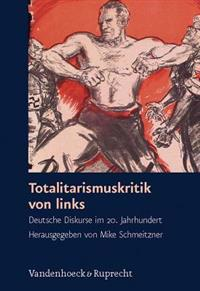 Totalitarismuskritik Von Links