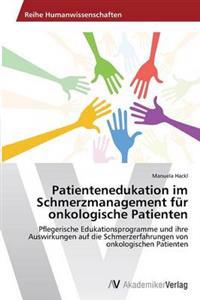 Patientenedukation Im Schmerzmanagement Fur Onkologische Patienten