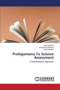 Prolegomena to Science Assessment