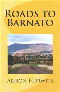 Roads to Barnato: A South-African Collection