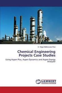 Chemical Engineering Projects Case Studies