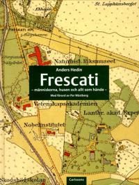 Frescati : människorna, husen och allt som hände