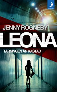 Leona - Tärningen är kastad : kriminalroman