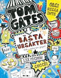 Tom Gates bästa ursäkter (och andra bra grejer) - Liz Pichon pdf epub