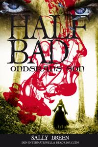 Half bad : ondskans son