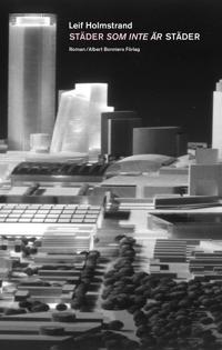 Städer som inte är städer - Leif Holmstrand | Laserbodysculptingpittsburgh.com