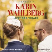 Livet går vidare - Karin Wahlberg pdf epub