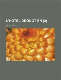 L'Hotel Drouot En (2)