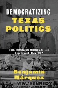 Democratizing Texas Politics