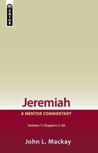 Jeremiah Volume 1 (Chapters 1-20)