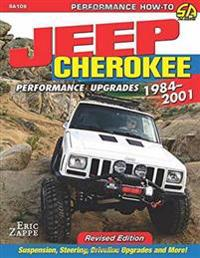 Jeep Cherokee Performance Upgrades 1984-2001
