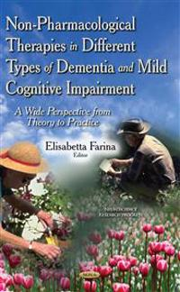 Non-Pharmacological Therapies in Different Types of DementiaMild Cognitive Impairment