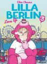 Lilla Berlin. Del 3, Leva life
