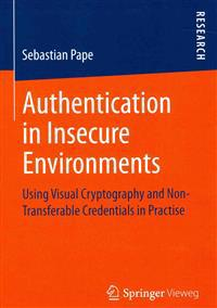 Authentication in Insecure Environments