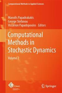 Computational Methods in Stochastic Dynamics