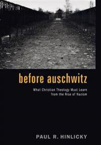Before Auschwitz