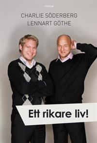 Ett rikare liv! : en bok om din tid och dina pengar