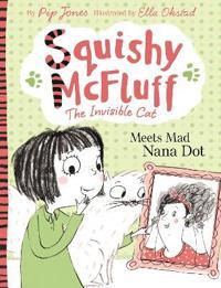 Squishy McFluff Meets Mad Nana Dot!