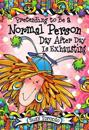 Pretending to Be a Normal Person Day After Day Is Exhausting