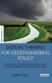 Systems Thinking for Geoengineering Policy