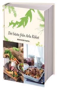 Det bästa från Arla köket