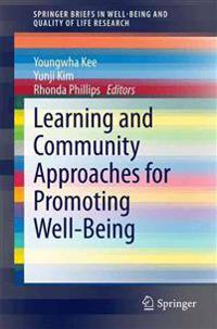 Learning and Community Approaches for Promoting Well-being