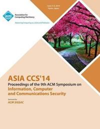 Asia CCS 14 9th ACM Symposium on Information, Computer and Communications Security