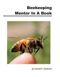 Beekeeping Mentor in a Book