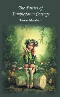 The Fairies of Tumbledown Cottage