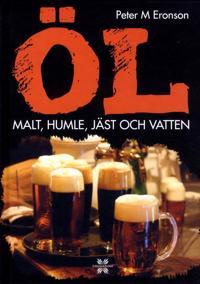 Öl : malt, humle, jäst och vatten