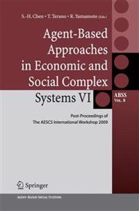 Agent-based Approaches in Economic and Social Complex Systems