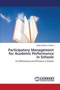 Participatory Management for Academic Performance in Schools