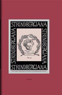 Strindbergiana - Trettionde samlingen utgiven av Strindbergssällskapet