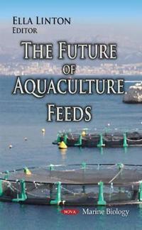 Future of Aquaculture Feeds