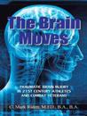 The Brain Moves