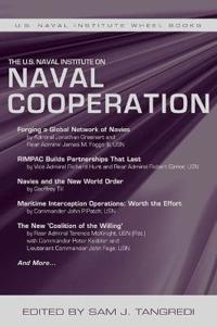 The U.S. Naval Institute on International Naval Cooperation