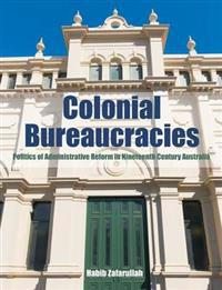 Colonial Bureaucracies