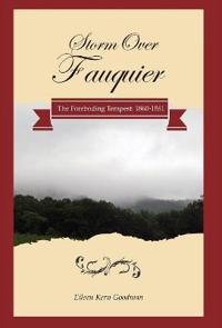 Storm Over Fauquier - The Foreboding Tempest